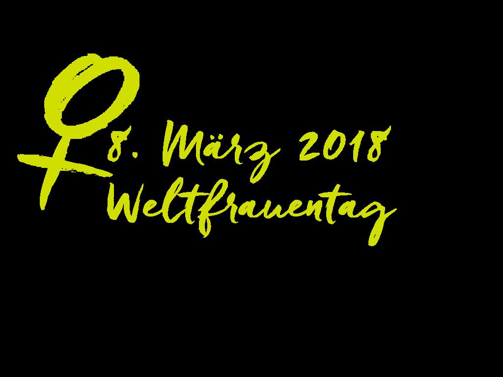 Internationaler Frauentag am 8. März 2018: Von Frau zu ...